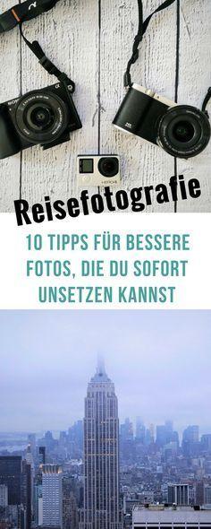 Tipps für Reisefotografie #tipps #reisen #fotografie