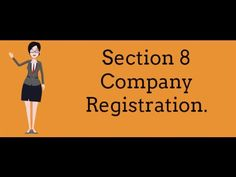 Section 8 Company Registration.