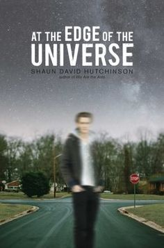 At The Edge Of The Universe by Shaun David Hutchinson (YA FIC Hutchinson). When his best friend-turned-boyfriend goes missing and seems to be remembered by nobody else, Ozzie begins to believe that the universe is shrinking and forges ties with a new friend while struggling to figure out what is happening.
