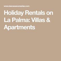 Holiday Rentals on La Palma: Villas & Apartments