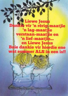 Afrikaans Quotes About Friendship and Afrikaans: Gebed - Vriendskap Friend Friendship, Friendship Quotes, Baie Dankie, Beautiful Verses, Afrikaanse Quotes, Goeie Nag, Morning Inspirational Quotes, Names Of God, Strong Quotes