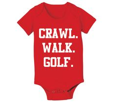 Crawl Walk GOLF - funny newborn gift creeper maternity shower girls boys bag clubs balls sports new Infant Baby Red ONE-PIECE DT0045 on Etsy, $8.90