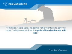 FriendshipPod.com. Farah, Sara's daughter, died in a terrorist's blast in a bakery in Jerusalem. Sara dreamt of Farah saying that there's a first step. Seeing a picture of her daughter after the blast, Sara realized what must be done. What does Farah want? What if love powered everything you do?  Simply register as a free member to immediately receive 100% FREE Lifetime Access to the membership site where your journey will begin. Join Now at FriendshipPod.com