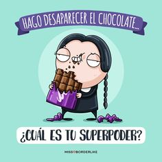Miss Rodriguez ( Chocolate Humor, Chocolate Quotes, Funny Phrases, Funny Quotes, Phrase Cool, Mr Wonderful, Gym Memes, I Need To Know, Romantic Quotes