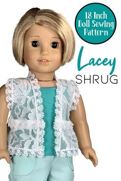 Sew the beautiful Lacey Shrug for your AG doll with this premium 18 inch doll sewing pattern designed by Appletotes & Co. to perfectly fit American Girl, Our Generation and similar dolls. Printable PDF pattern comes with easy to follow, step-by-step instructions and color pictures accompanying every step. PDF devliered instantly via email so you can download and sew today! Doll Sewing Patterns, Doll Clothes Patterns, Clothing Patterns, Ag Dolls, 18 Inch Doll, Colorful Pictures, Lace Fabric, American Girl, Pattern Design