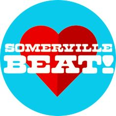 The beat goes on! #Somerville #SomervilleBeat