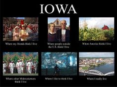 After moving to CA, I can definitely agree that people really think this! They also think Iowa is on the east coast ;)