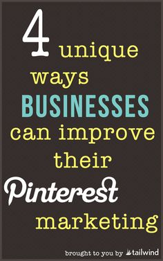 4 Unique Ways Businesses Can Improve Their Pinterest Marketing. http://www.serverpoint.com/