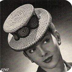 Crochet Tophat Pattern, Vintage 1940's.  ....Thank you, but I brought my own flowers, she might say.