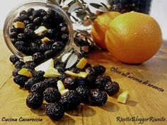 Olive aroma arancia #ricettebloggerriunite- Ricette Blogger Riunite