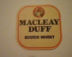 Vintage Macleay Duff Scotch Whisky drink coaster. Used.