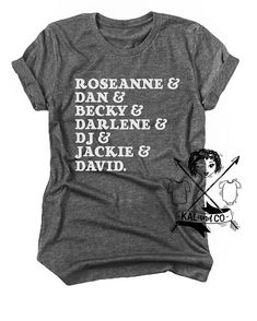7bbccfc88 Roseanne, Roseanne shirt, women's shirt, unisex tshirt, tv show tshirt, women's  clothing, mothers day gift, matching tees