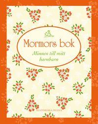 Mormors bok : minnen till mitt barnbarn (inbunden)
