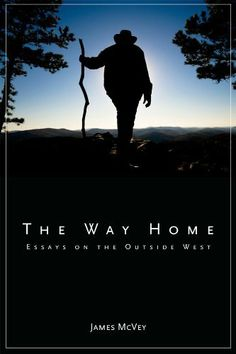 The Way Home: Essays on the Outside West by James McVey. $8.00. 184 pages. Publisher: University of Utah Press; 1st Edition edition (October 31, 2011). Author: James McVey