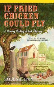 If Fried Chicken Could Fly...another light,fun mystery