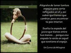 Curso de Milagros. #cursodemilagros #tuespejo #reflexion