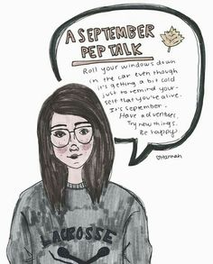 September Pep Talk Credit: calmdownmorrissey.tumblr.com I know this is very late but I hope you are all doing well!