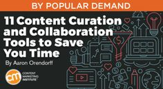 Create a system to curate and collaborate on content that doesn't waste your time with one or more of these 11 tools – Content Marketing Institute Digital Marketing Strategy, Content Marketing, Social Media Marketing, Marketing Communications, Marketing Institute, Marketing Information, Social Media Content, Digital Technology, Personal Branding