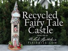 Recycled Fairy Tale Tower Tutorial