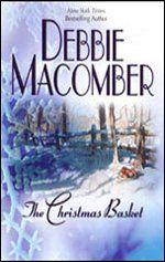 The Christmas Basket: Debbie Macomber