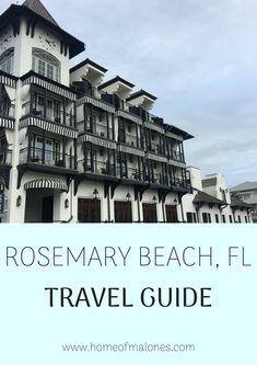 Rosemary Beach Travel Guide