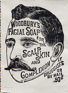 woodbury's facial soap ad by hdr visual communication Would like this Poster for my imaginary bathroom
