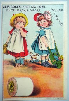 1890's Victorian Trade Card - J & P Coats Spool Thread