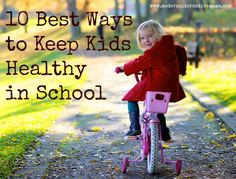 The 10 Best Ways to Keep Kids Healthy In School - Modern Alternative Health