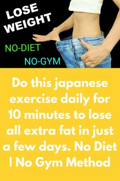 Today I will tell you one simple exercise that will help you to lose all extra weight. Just do this exercise daily for 10 minutes and see the difference after 1 week This is a Japanese trick and very… Lose Weight In A Month, Losing Weight Tips, Diet Plans To Lose Weight, Weight Loss Tips, How To Lose Weight Fast, Healthy Diet Tips, Healthy Weight, Healthy Food, Healthy Eating