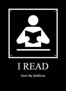 I read past my bedtime.