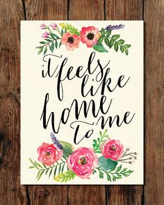 PRINTABLE It Feels Like Home To Me - Hand Lettering Print - Instant Download…