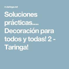 Soluciones prácticas.... Decoración para todos y todas! 2 - Taringa!