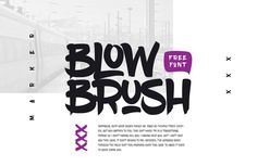 108 Best Free Logo Fonts for Your 2016 Brand Design Projects - Blowbrush is a bold and quirky free font for headlines, created by Serbian designer and front-end developer Petar Acanski. This is a hand written marker style font inspired by the hip hop culture and graffiti community.
