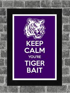Keep Calm LSU Tigers