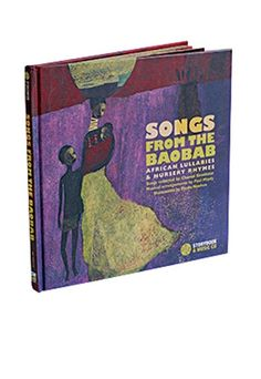 Songs From the Baobab, compiled by Chantal Grosléziat (The Secret Mountain). This CD features 29 magical lullabies and chants from every part of the African continent, sung by mothers and children in their original languages. The accompanying book, with lyrics and translations, is equally lovely. ($17, amazon .com)