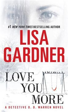 Love You More by Lisa Gardner. Buy this eBook on #Kobo: http://www.kobobooks.com/ebook/Love-You-More-Dectective-Warren/book-gswolRTe7UqNb8XMY95ojQ/page1.html