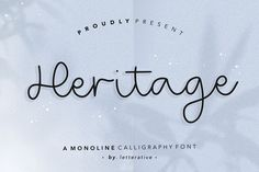 🐣. Offer Xtras! Heritage Is a Monoline Calligraphy Font Heritage Unique Style for €3.40 #Handwritting #Calligraphy #Brush #Feminine #Elegant #Logo #Fancy #Handwritten #Fashion #Advertising Calligraphy Fonts, Script Fonts, Professional Fonts, Modern Script Font, Beautiful Fonts, Branding, Templates, Words, Handwritting