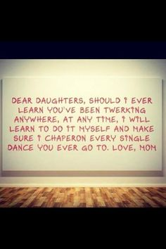 parenting done right You Funny, Haha Funny, Hilarious, Parenting Done Right, Dear Daughter, I Love To Laugh, Just Girl Things, E Cards, Just For Laughs