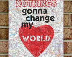 Vintage Map Art Canvas: Nothings Gonna Change My World--Beatles/ Lyrics Art