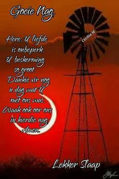 Good Night Greetings, Good Night Messages, Good Night Quotes, Good Morning Wishes, Evening Quotes, Goeie Nag, Goeie More, Sleep Tight, Afrikaans