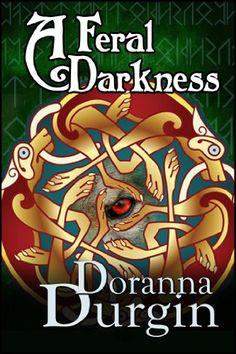 A Feral Darkness by Doranna Durgin http://www.amazon.com/dp/B003YJEWVC/ref=cm_sw_r_pi_dp_2Iqkxb195RXRS