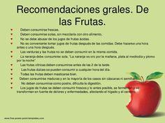 Recomendaciones grales. De           las Frutas.♥      Deben consumirse frescas.♥      Deben consumirse solas, sin mezclar...