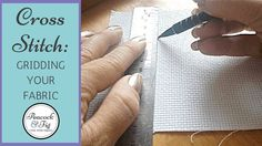 Gridding cross stitch fabric and other needlework projects doesn't have to be hard, and gridding your fabric can really help with big projects. Cross Stitch Fabric, Cross Stitching, Cross Stitch Embroidery, Hand Embroidery, Cross Stitch Tutorial, Counted Cross Stitch Patterns, Sewing Projects, Sewing Ideas, Craft Projects