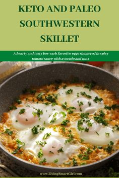 Keto and Paleo Southwestern Skillet - Living Smart Girl