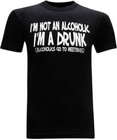 I'm A Drunk Men's Alcohol Beer Cocktail Drinking Humor Funny T-Shirt