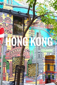 Hong Kong in one weekend: two days to cram in amazing street art, food, culture and nightlife.
