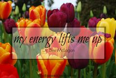 My energy lifts me up -Dr. Bev McLagan  #burnout #theburnoutqueens #highlysensitivewoman #hsp