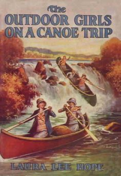 20. The Outdoor Girls on a Canoe Trip