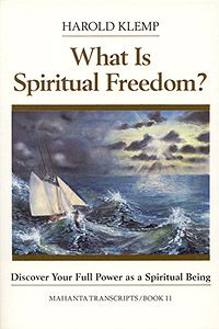 What is Spiritual Freedom can help you discover your full power as a spiritual being.