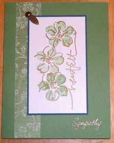 Nice sympathy card; good layout for all occasions